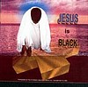 Jesus is Black